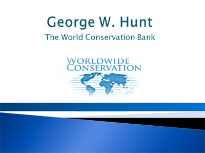 The Big Bad Bank by George W. Hunt - 4th World Wilderness Congress - Presentation