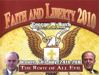 Faith and Liberty - The Root of All Evil - July, 24th 2010 Denver, CO