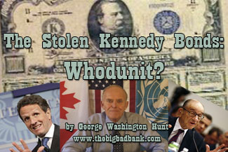 The Stolen Kennedy Bonds: Whodunit?