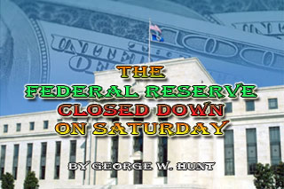 Federal Reserve Closed Saturday