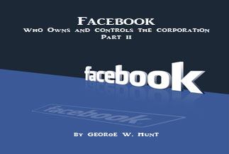 Part II: Who Owns and Controls Facebook Corporation?