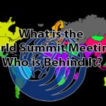 UNCED Earth Summit 1992 Pt.2 – What is the World Summit Meeting and Who's behind it?