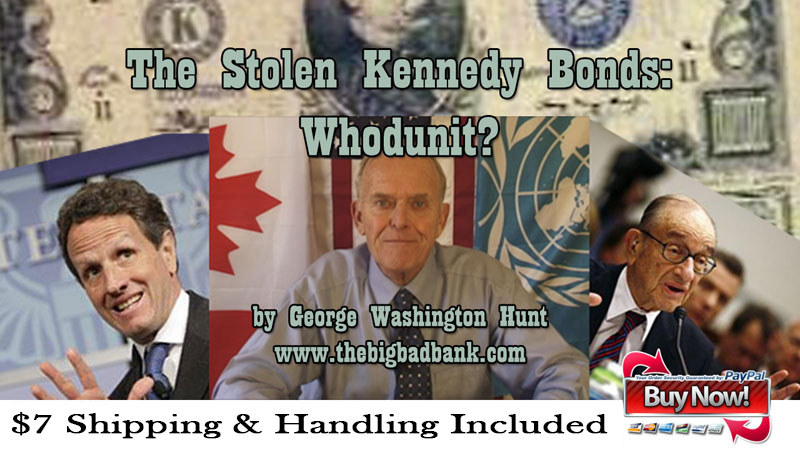 The Stolen Kennedy Bonds: Whodunit and A Call to Action Ad