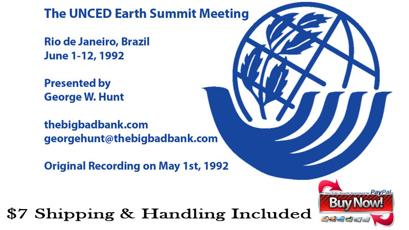 George Hunt investigates the UNCED Earth Summit 1992 Ad